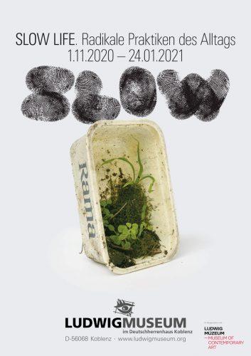 Plakat Slow Life, Ludwig Museum Koblenz; Layout Endre Koronczi; Logo Ludwig Museum Budapest; Motiv Diana Lelonek, Rama Habitat, 2017